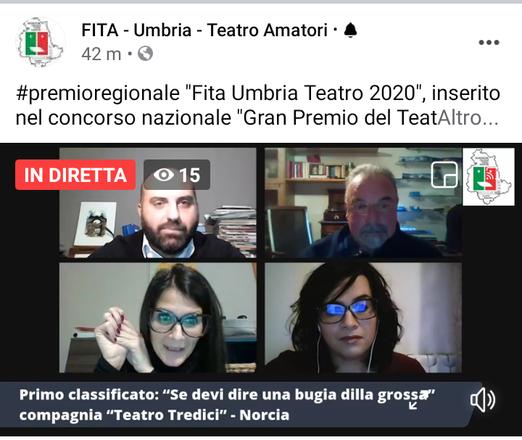 Prima classificata la Compagnia Teatrotredici al Premio Fita Umbria 2020, con diritto a partecipare al Gran Premio Nazionale 2021 Fita. Premio migliore attrice a Emanuela D'Abbraccio.
