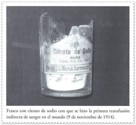 Original bottle with sodium citrate that was the first hint blood transfusión in the world (November 9, 1914).