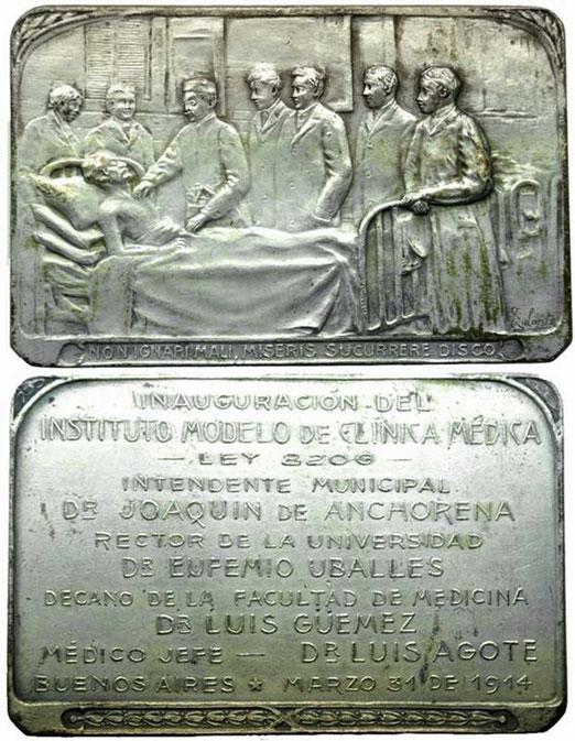 1 Medalla Inauguración del Instituto Modelo de Clínica Médica. Buenos Aires, 31 de Marzo de 1914. Escultor: Felipe Galante.