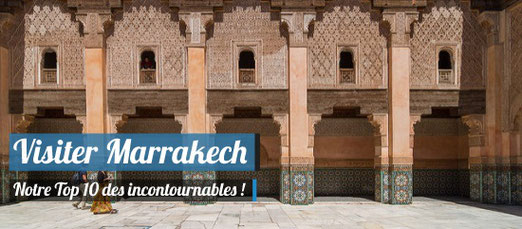Visiter Marrakech - Crédit Photo : Medersa Ben Youssef /  Benh LIEU SONG - Source : Flickr.com