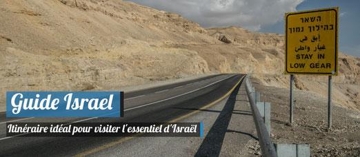 L'Itinéraire idéal pour visiter Israël en 1 semaine !