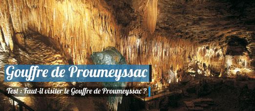 Faut-il visiter le Gouffre de Proumeyssac ?