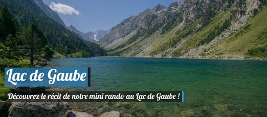 Le Lac de Gaube dans les Hautes-Pyrénées (65) !
