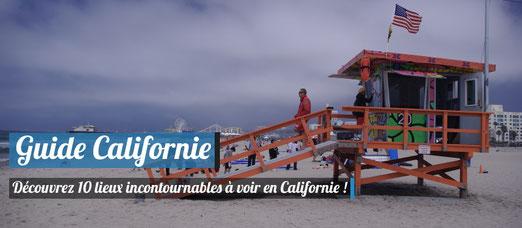 10 lieux incontournables à voir en Californie