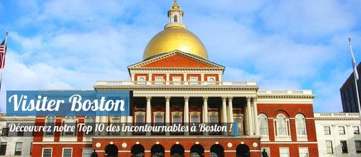 Visiter Boston - Top 10 des incontournables !