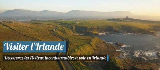 10 lieux incontournables à voir en Irlande !