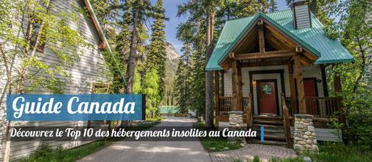 Hébergements insolites au Canada !