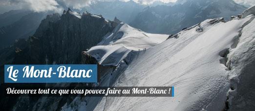 Visiter le Mont-Blanc en été !