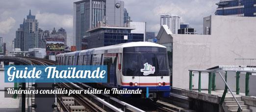 Itinéraires conseillés pour visiter la Thaïlande - Crédit Photo : Trip85.com