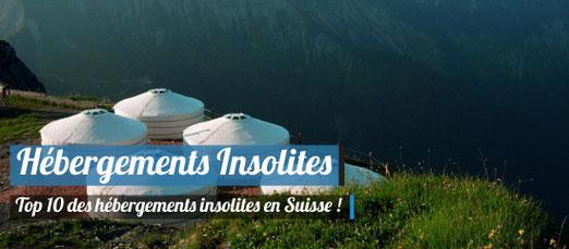 Top 10 des hébergements insolites en Suisse ! Crédit Photo : GoldenPass