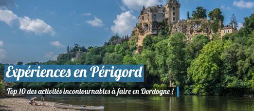 10 activités incontournables à faire en Dordogne et Périgord !