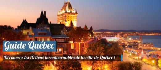 Découvrez les 10 lieux incontournables de la ville de Québec