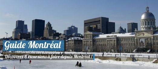 8 excursions à faire depuis Montreal !