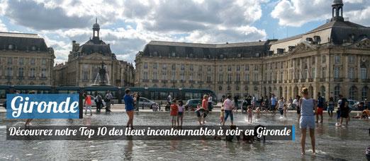 10 lieux incontournables à voir en Gironde ! - Crédit Photo : Trip85.com