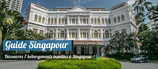 7 hébergements insolites à Singapour !
