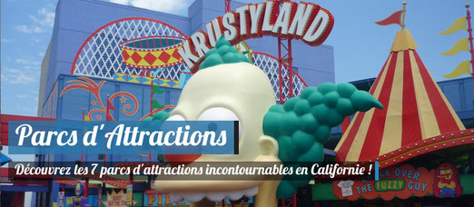 Parcs d'attractions incontournables à Los Angeles et San Diego !