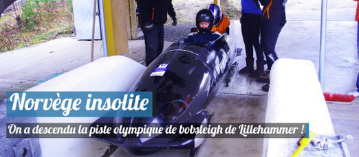On a descendu la piste olympique de bobsleigh de Lillehammer en Norvège !