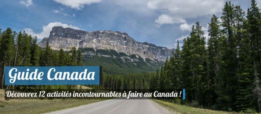 Guide Canada - Voici 12 activités incontournables !