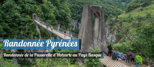 Randonnée dans les Pyrénées - La Passerelle d'Holzarte !