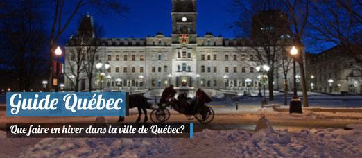Que faire en hiver à Québec ?