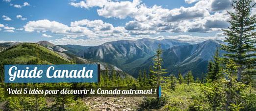 Découvrir le Canada autrement !