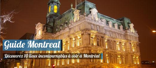 Les lieux incontournables de Montréal !