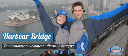 Faut-il monter au sommet du Harbour Bridge?