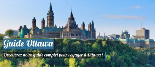 Notre guide complet pour découvrir Ottawa !