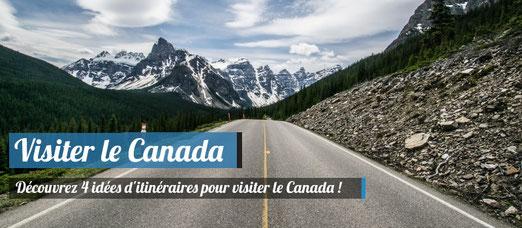 Guide voyage Canada - 4 idées d'itinéraires pour visiter le Canada !