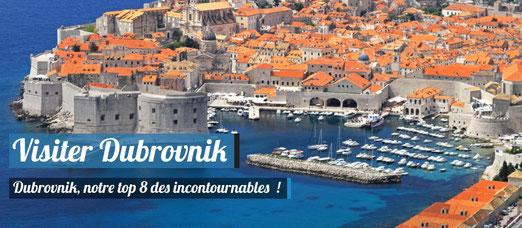 Visiter Dubrovnik - Notre top 8 des incontournables