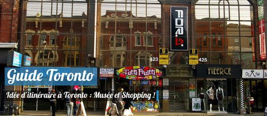Visite de Toronto sur le thème du Shopping, des galeries et des musées !