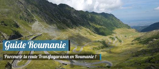 Guide Roumanie : Parcourir la Route Transfagarasan