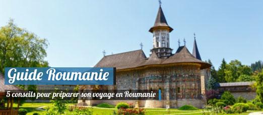 Guide Roumanie - 5 conseils pour préparer son voyage en Roumanie
