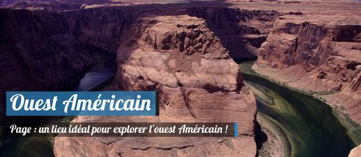 Page : Un lieu idéal pour explorer l'Ouest Américain !