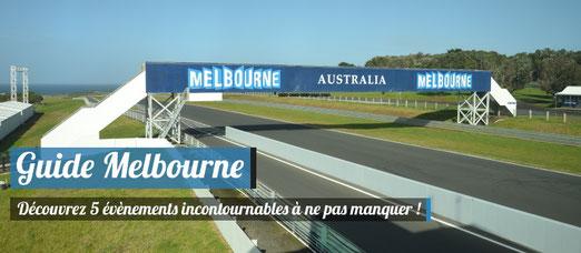Guide Melbourne - Découvrez 5 évènements incontournables  !