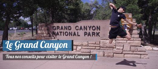 Tous nos conseils pour visiter le Grand Canyon !