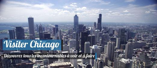 Visiter Chicago : Notre Top 12 des incontournables à voir et à faire !