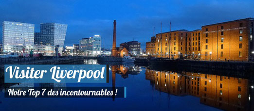 Visiter Liverpool - Crédit Photo : Albert Dock and Canning Half Tide Dock Liverpool, at dusk today /  Radarsmum67 - Source : Flickr.com