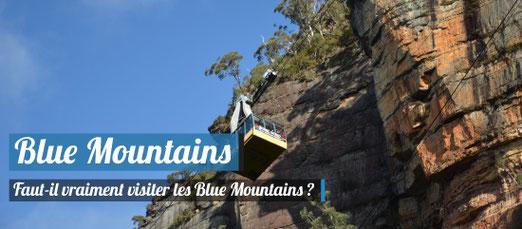 Visiter les Blue Mountains ! Faut-il vraiment y aller ?