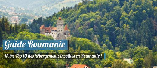 Top 10 des hébergements insolites en Roumanie