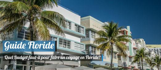 Quel Budget pour un voyage en Floride?