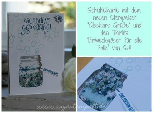 Geburtstagskarte mit Schüttelfenster in Weckglasform - Patricia Stich Stampin´Up! 2016