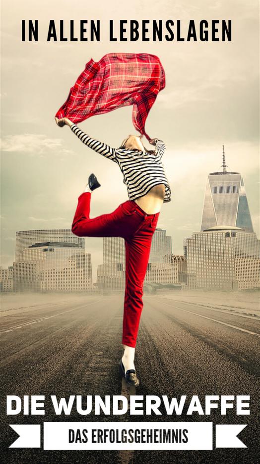 Die Wunderwaffe, Bestseller ebook, Besten Ebooks, meistverkauften ebooks, Deutsche Top Autoren, Bestes Ebook, amazon bestseller, JKS Hopkins, Hopkins, Autor, Buch Cover Die Wunderwaffe das Erfolgsgeheimnis