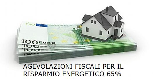 Agevolazioni Fiscali per risparmio energetico