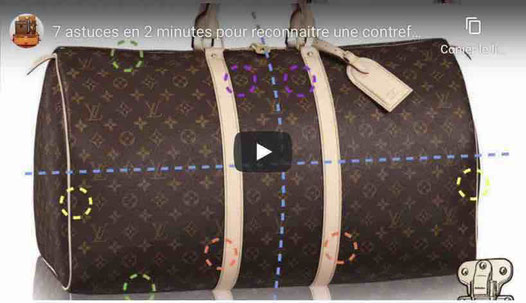 contrefacon sac Louis Vuitton, video YouTube secret d'expert gratuit authentifier fake