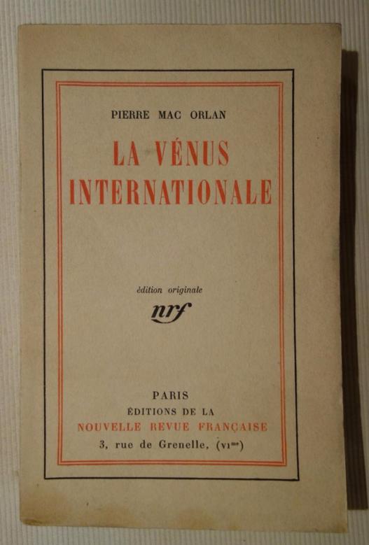 Pierre Mac Orlan, La Vénus internationale, livre rare, édition originale