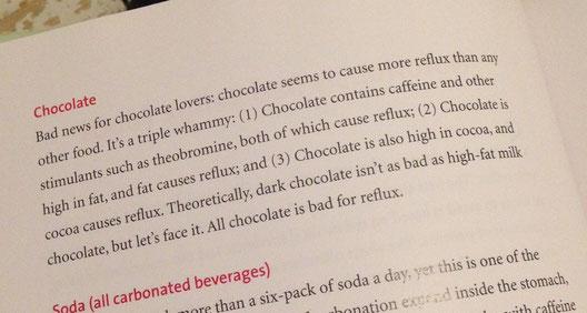Schokolade ist schlecht für Reflux.