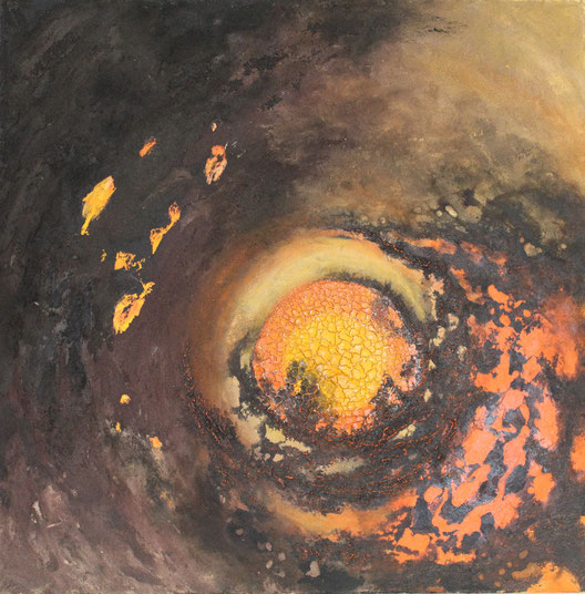 Aus der Reihe: Tanz auf dem Vulkan, 100 x 100 cm Acrylfarbe, Pigmente, Spachtelmasse und Tusche