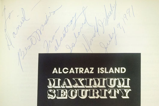 Donald James Hurley, Author of Alcatraz Island Maximum Security, grew up on Alcatraz as a son of a warden, met him when presenting his book 1991 at Alcatraz