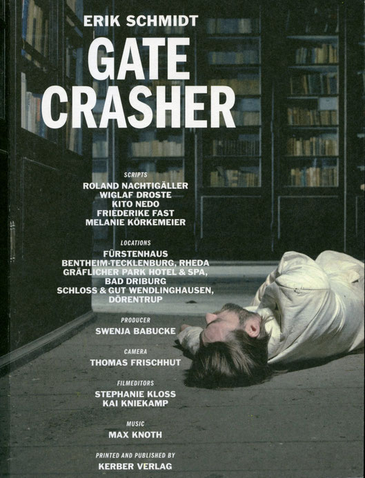 Erik Schmidt Buch Gate Crasher. Book. ISBN 978-3-86678-483-3